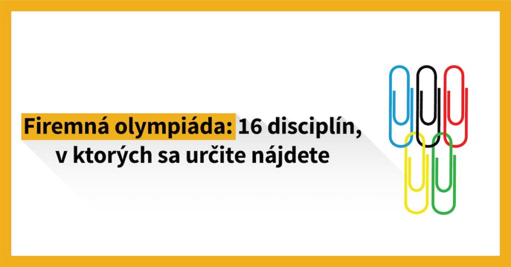 Firemná olympiáda: 16 disciplín, v ktorých sa určite nájdete