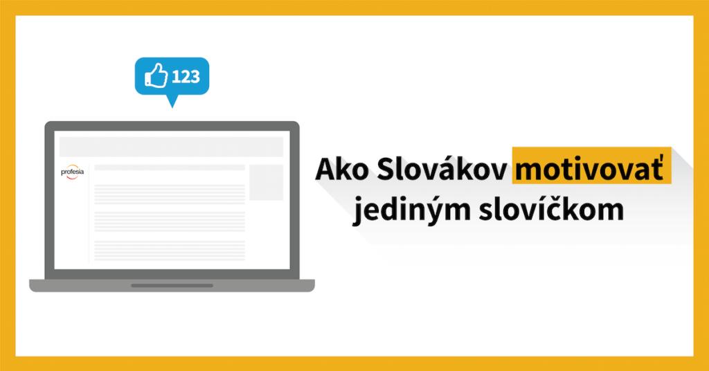 Motivovať stačí jediným slovíčkom. Prečo ho na Slovensku nepoužívame?