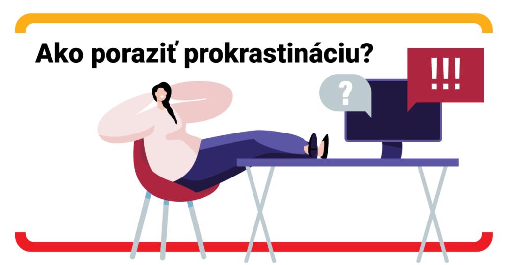 Máte uprataný byt, no report do práce stále čaká? Ako bojovať proti prokrastinácii?