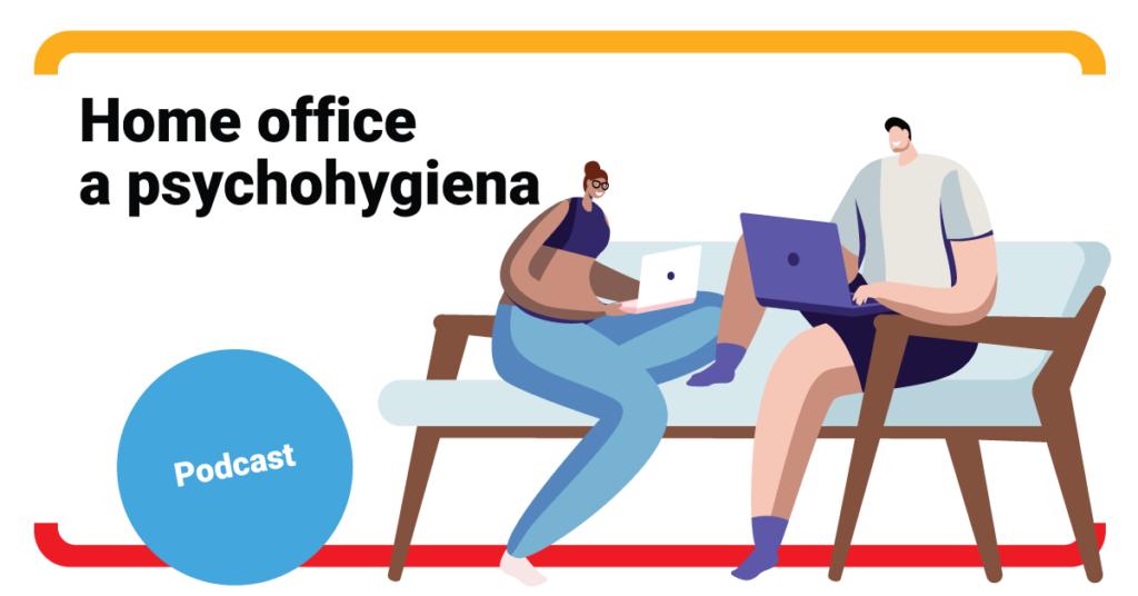PODCAST: Ako zvládnuť prácu z domu a ostať duševne v poriadku?