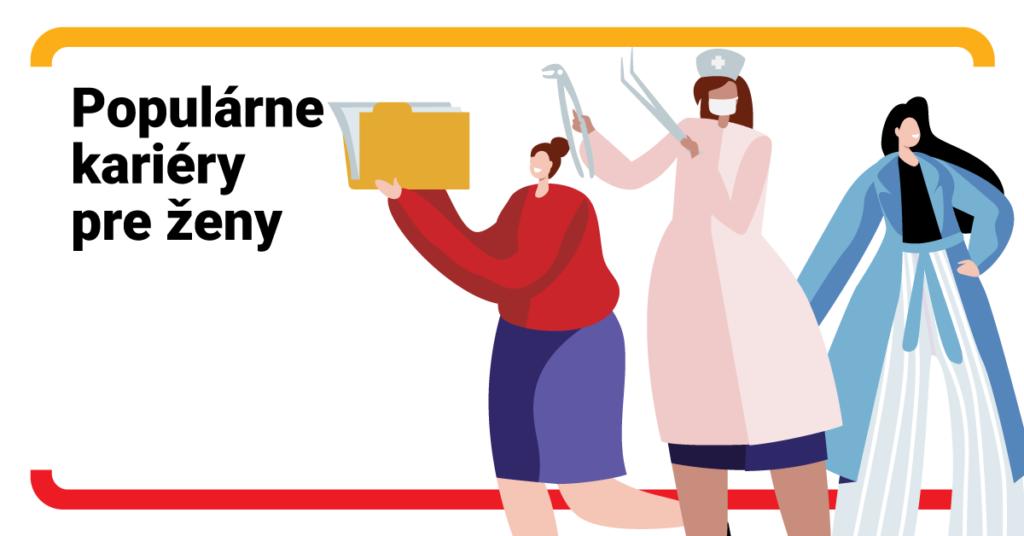 Aké kariéry si vyberajú ženy?