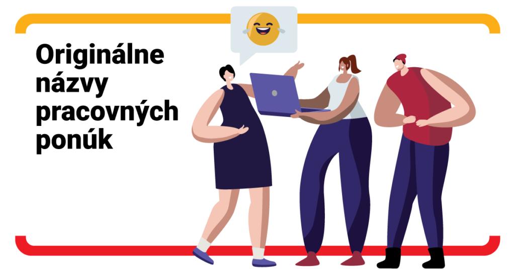 Názvy pracovných ponúk, ktoré vyčaria úsmev na tvári – časť II
