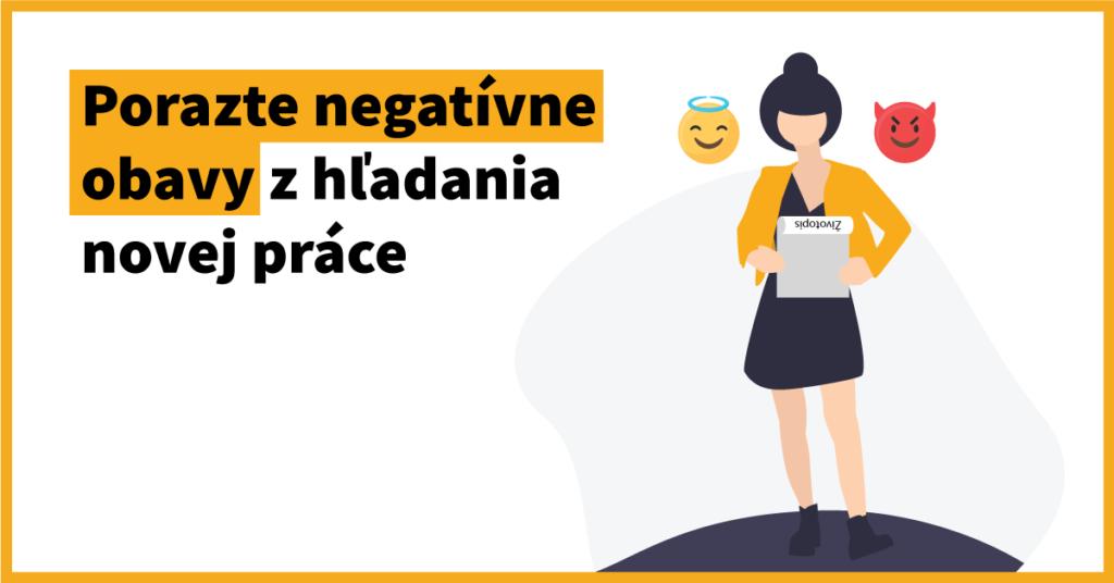 Porazte negatívne obavy z hľadania novej práce
