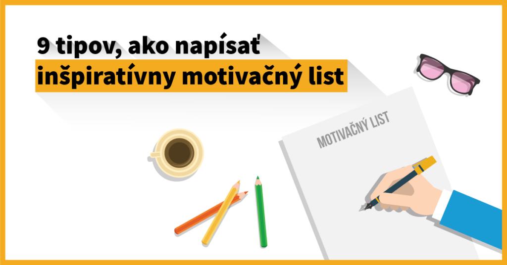 9 tipov, ako napísať inšpiratívny motivačný list