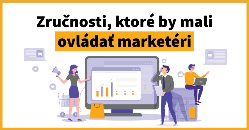 Aké znalosti sú aktuálne v marketingu najžiadanejšie?