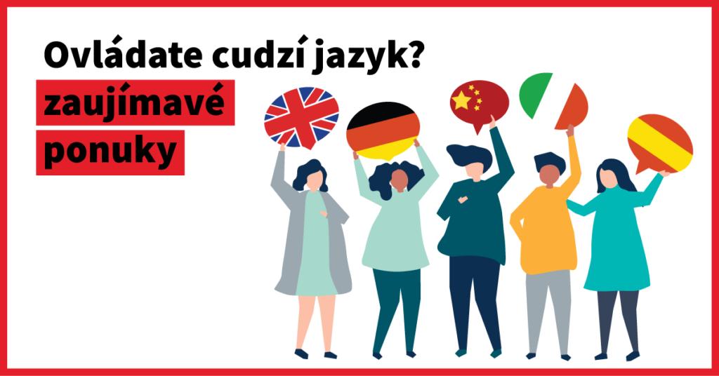 Ovládate cudzie jazyky? Máme pre vás zaujímavé pracovné ponuky