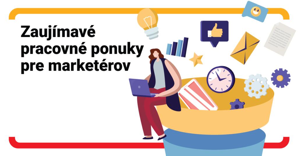 Aké zaujímavé pracovné ponuky nájdu marketéri a marketérky na Profesii?