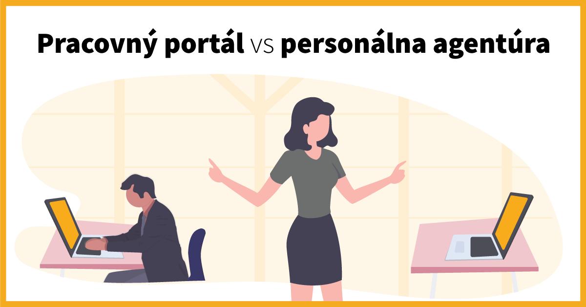 personálna agentúra vs pracovný portál