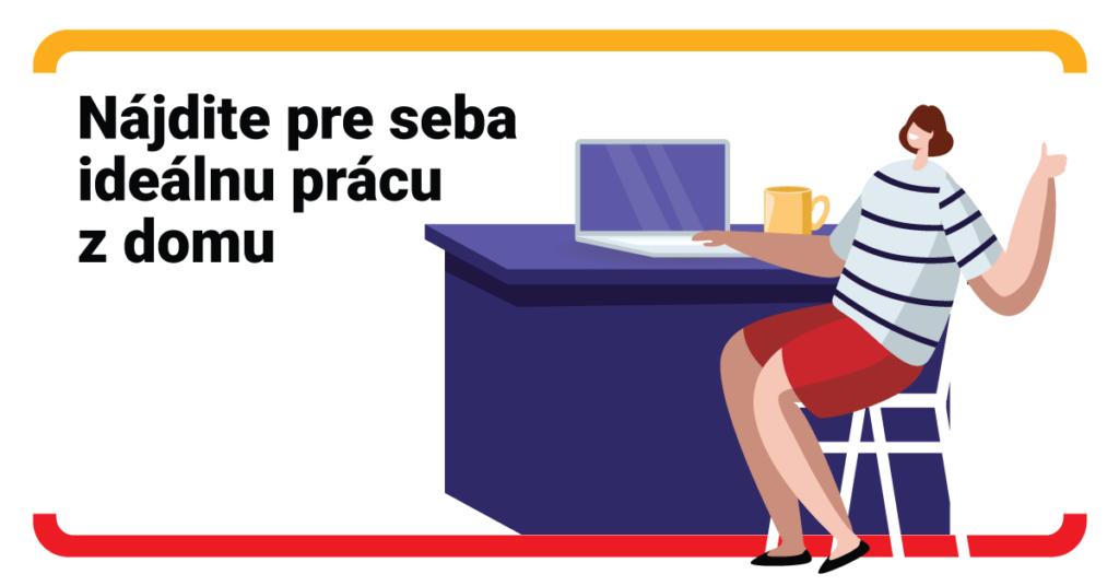 Chcete pracovať z domu? Máte tieto možnosti
